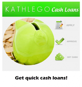 kathlego same day  cash loans